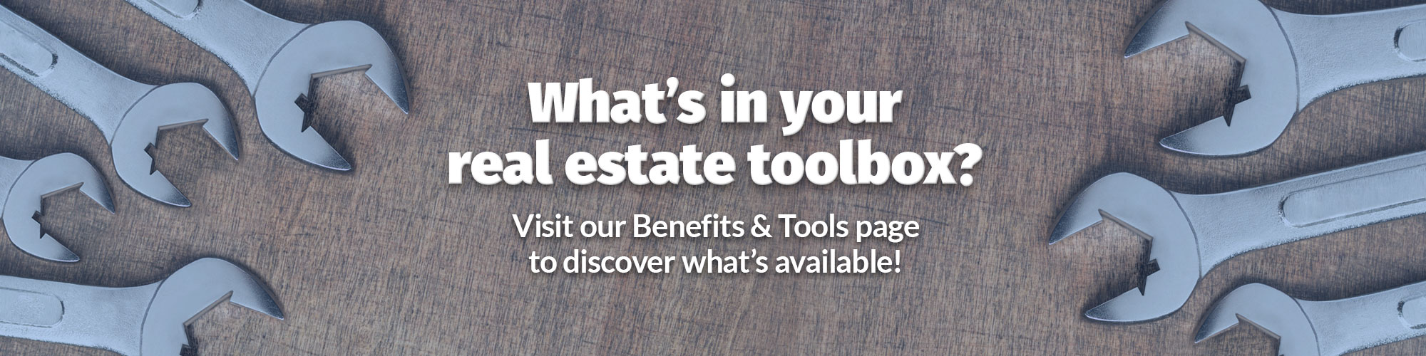 Visit our Tools & Benefits page